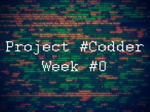 Project codder. week #0